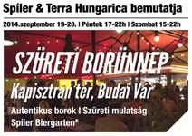 A SPÍLER ÉS A TERRA HUNGARICA BEMUTATJA: SZÜRETI BORÜNNEP A BUDAI VÁRBAN, A SPÍLER BIERGARTENBEN!